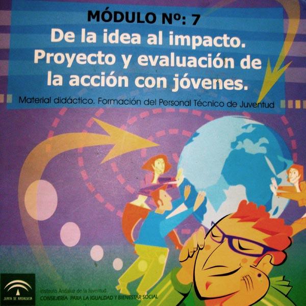 Publicacion: De la idea al impacto: Proyecto y evaluacion de la accion con jovenes. Formacion para el PTJ